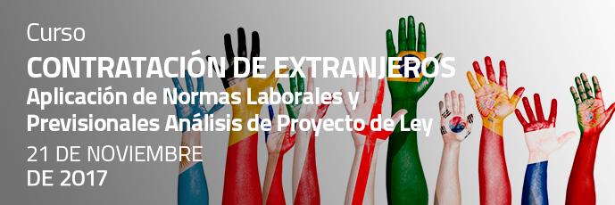 Contratación de Extranjeros: Aplicación de Normas Laborales y Previsionales – Análisis de Proyecto de Ley