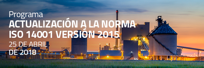 ACTUALIZACIÓN A LA NORMA ISO 14001 VERSIÓN 2015