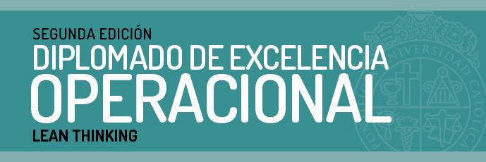 DIPLOMADO DE EXCELENCIA OPERACIONAL – LEAN THINKING