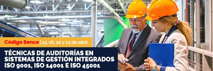 Técnicas de auditorías en sistemas de gestión integrados ISO 9001, ISO 14001 e ISO 45001