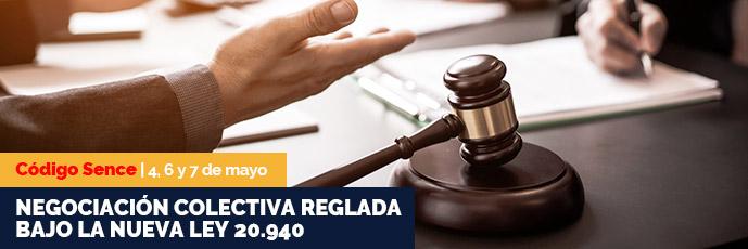 Negociación colectiva reglada bajo la nueva ley 20.940