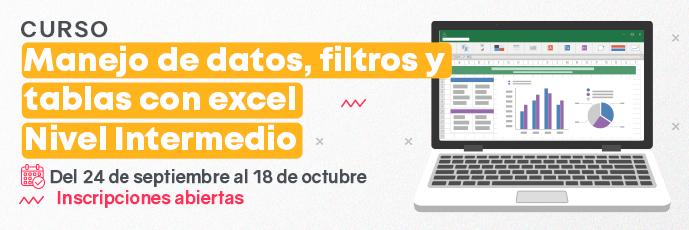 MANEJO DE DATOS, FILTROS Y TABLAS CON EXCEL NIVEL INTERMEDIO